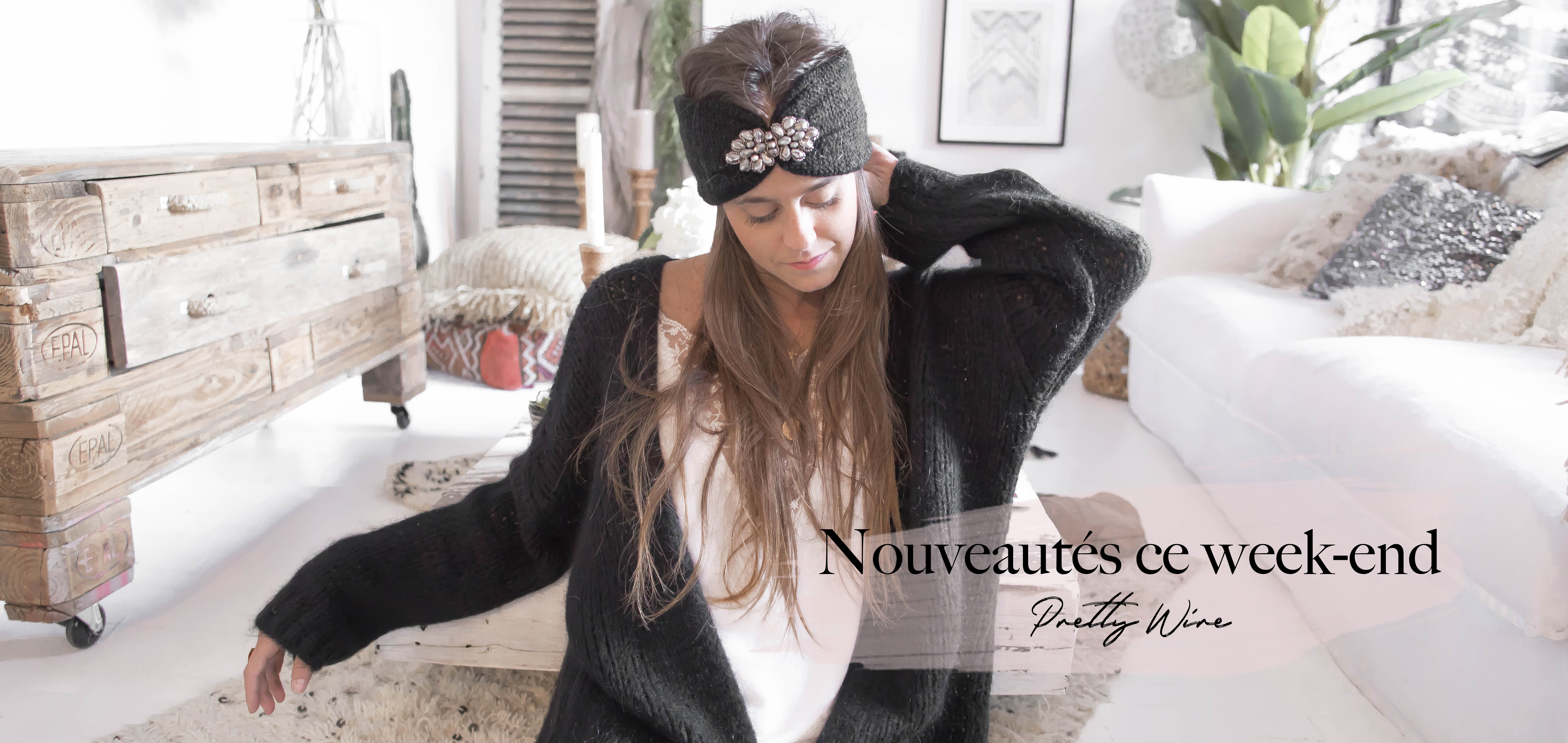 nouvelle collection pretty Wire